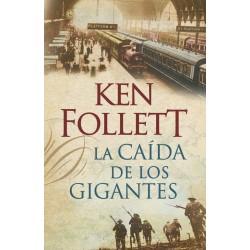 LA CAIDA DE LOS GIGANTES (THE CENTURY 1)