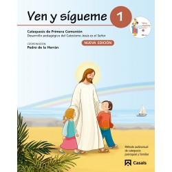 VEN Y SIGUEME 1. DESARROLLO PEDAGOGICO DEL CATECISMO JESUS ES EL SEÑOR