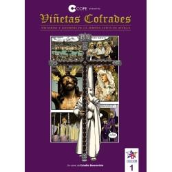 VIÑETAS COFRADES 1. HISTORIAS Y LEYENDAS DE LA SEMANA SANTA DE SEVILLA