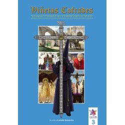 VIÑETAS COFRADES 3. HISTORIAS Y LEYENDAS DE LA SEMANA SANTA DE SEVILLA