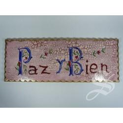 TABLA PAZ Y BIEN 40 X 15 CM. MADERA. MADERA A MANO HERMANAS CLARISAS.
