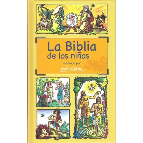 LA BIBLIA DE LOS NIÑOS. ILUSTRADO POR PIET WORM
