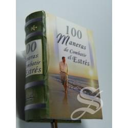 100 MANERAS DE COMBATIR EL ESTRES MINI LIBRO